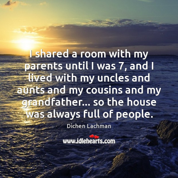 I shared a room with my parents until I was 7, and I Image