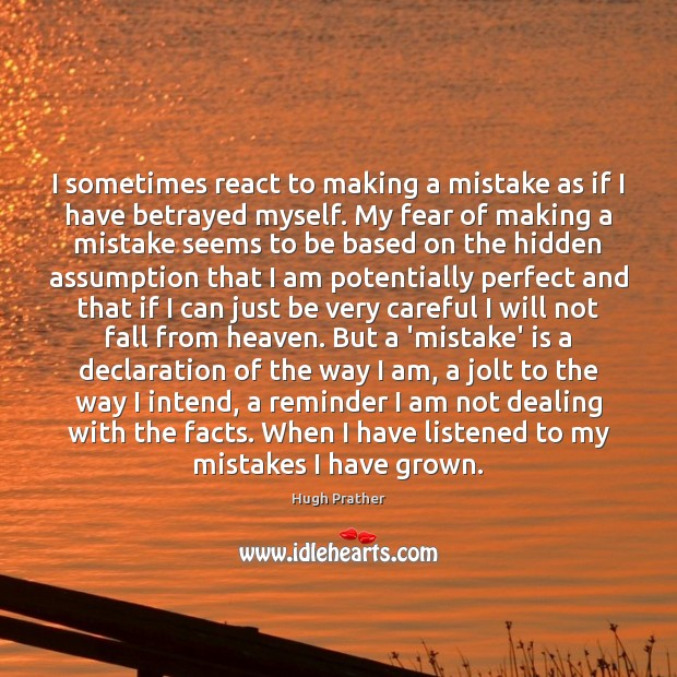 I sometimes react to making a mistake as if I have betrayed Image