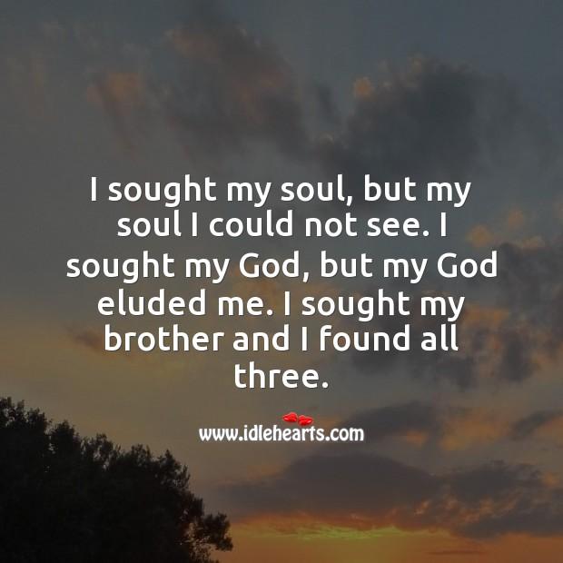 I sought my soul, but my soul I could not see. Raksha Bandhan Messages Image