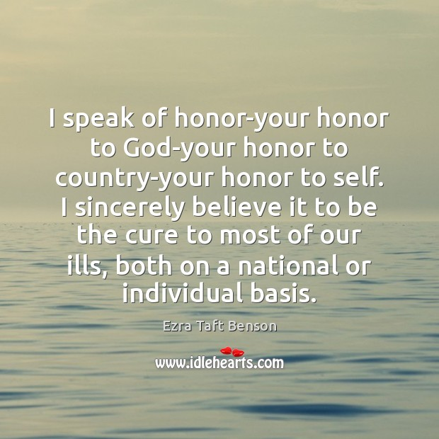 Image, I speak of honor-your honor to God-your honor to country-your honor to