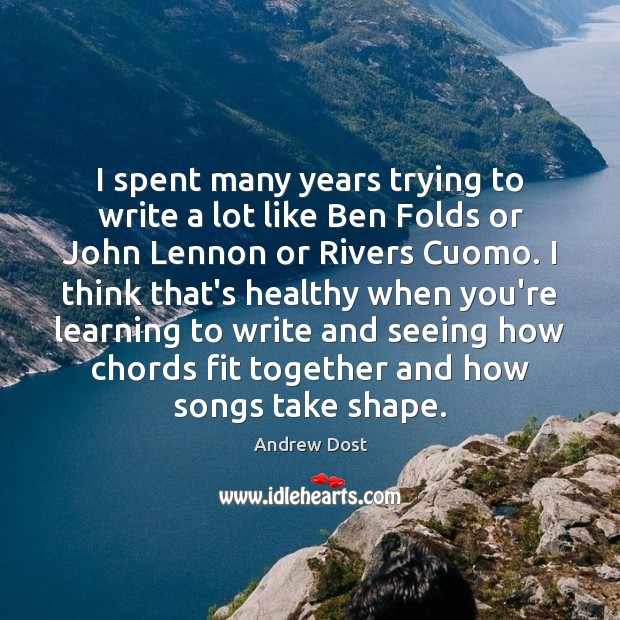 Image, I spent many years trying to write a lot like Ben Folds