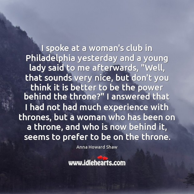 Image, I spoke at a woman's club in Philadelphia yesterday and a young