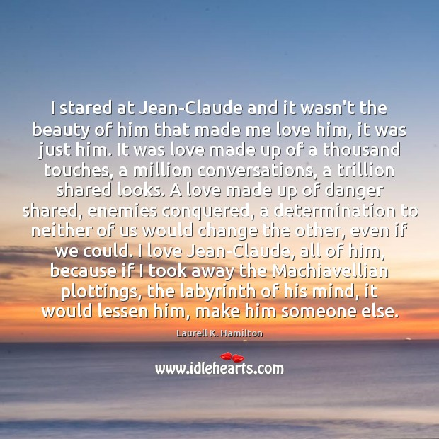 Image, I stared at Jean-Claude and it wasn't the beauty of him that
