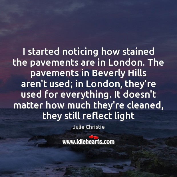 I started noticing how stained the pavements are in London. The pavements Image