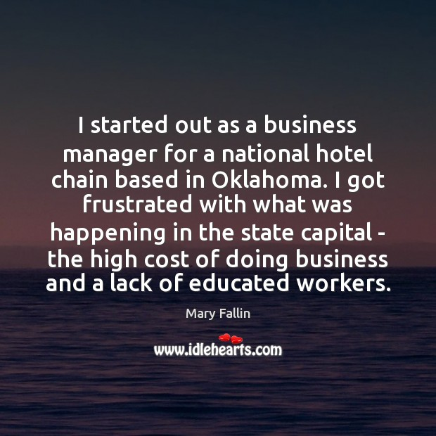 I started out as a business manager for a national hotel chain Image