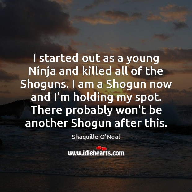 I started out as a young Ninja and killed all of the Image