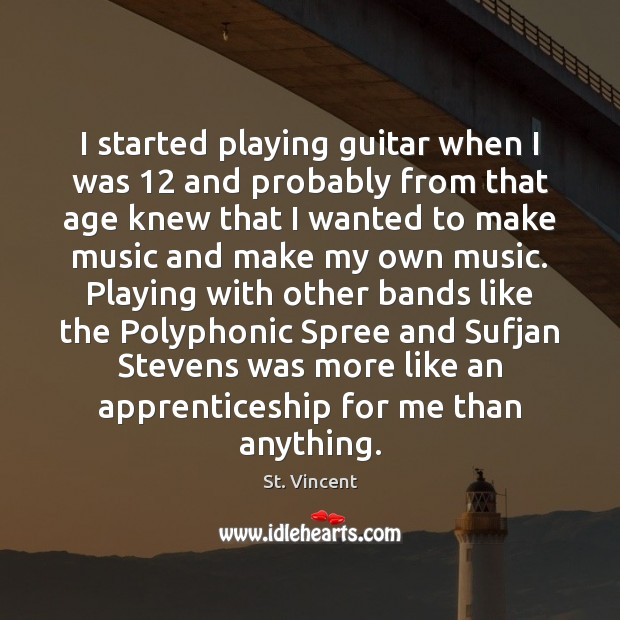 Image, I started playing guitar when I was 12 and probably from that age