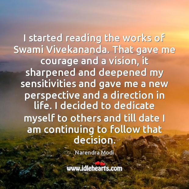 Image, I started reading the works of Swami Vivekananda. That gave me courage