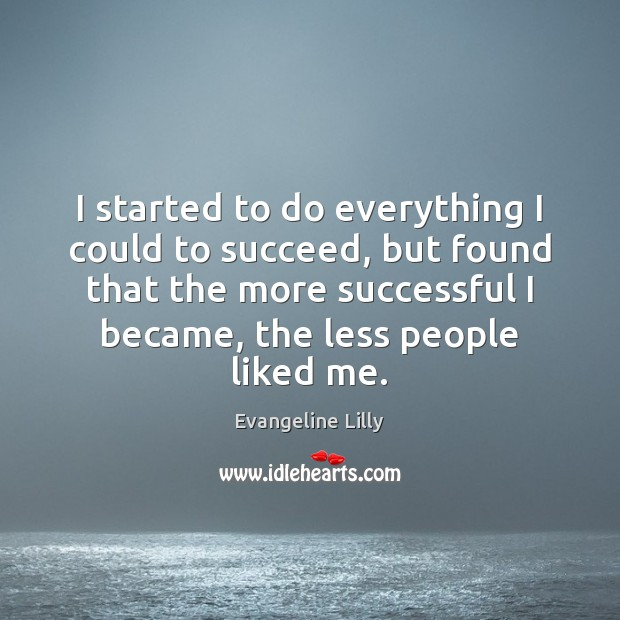 I started to do everything I could to succeed, but found that Image