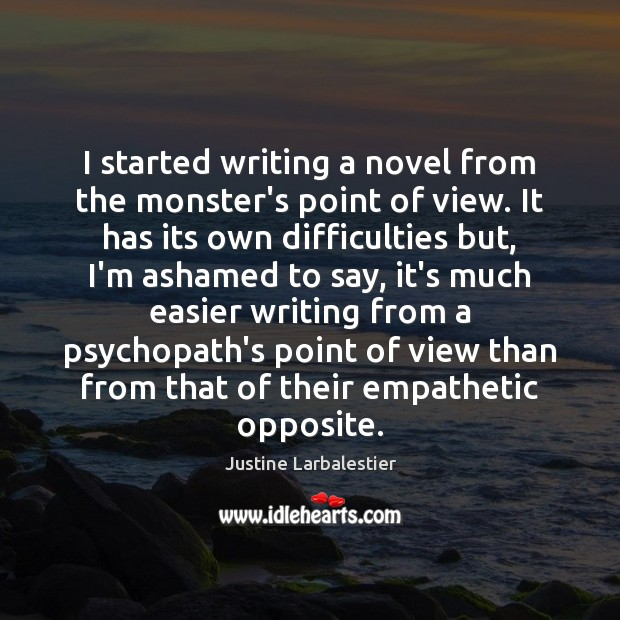 I started writing a novel from the monster's point of view. It Image