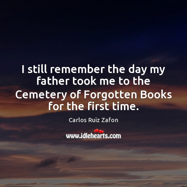 I still remember the day my father took me to the Cemetery Image