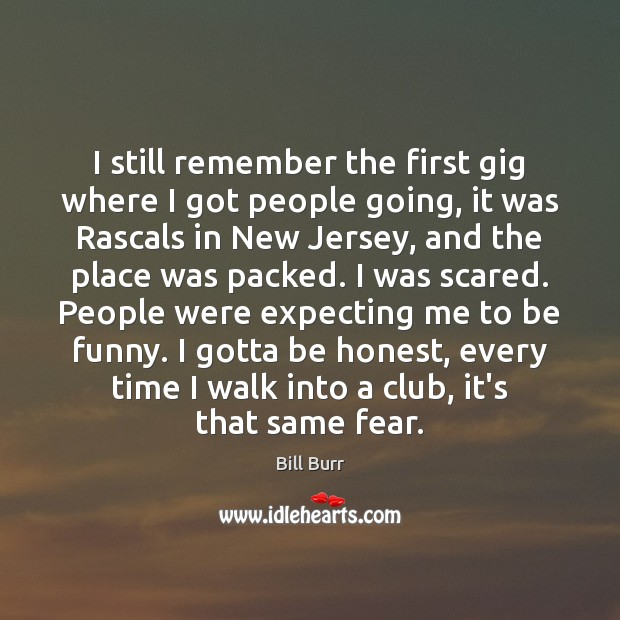 I still remember the first gig where I got people going, it Image