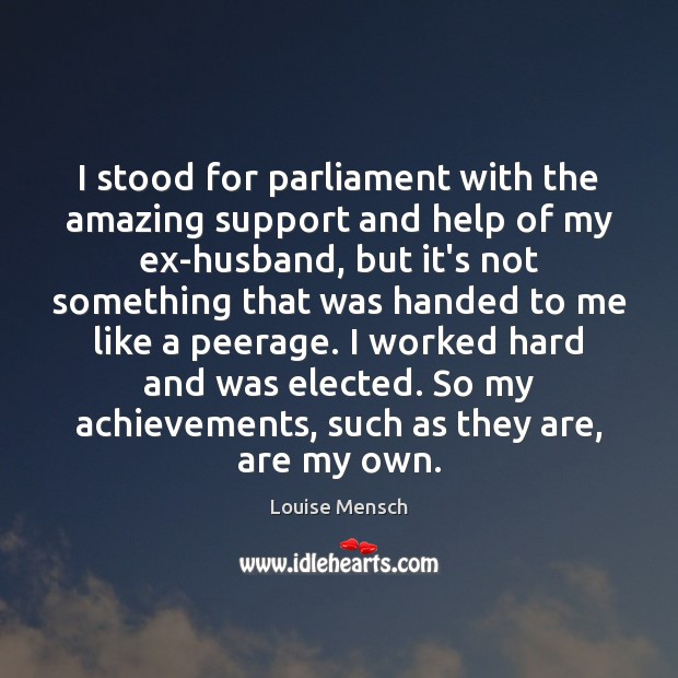 Image, I stood for parliament with the amazing support and help of my