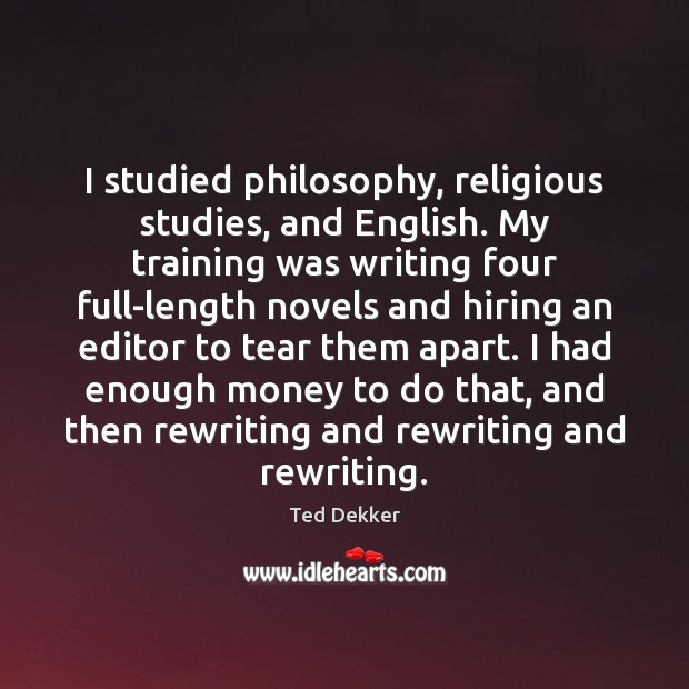 Picture Quote by Ted Dekker