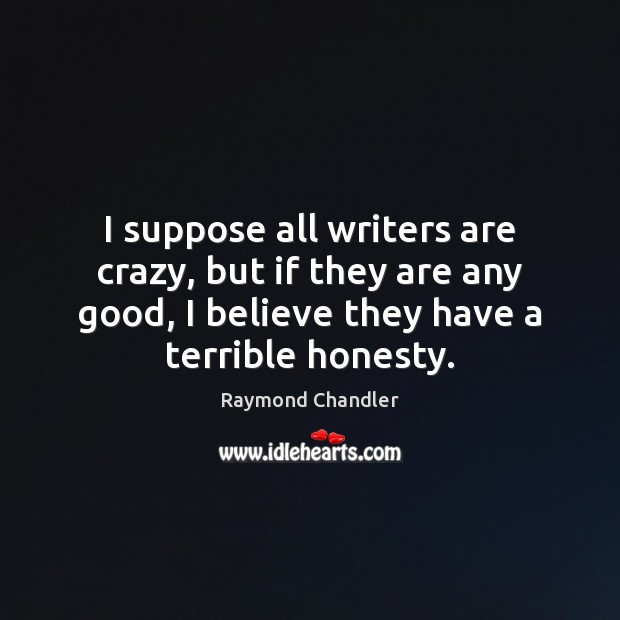 Picture Quote by Raymond Chandler