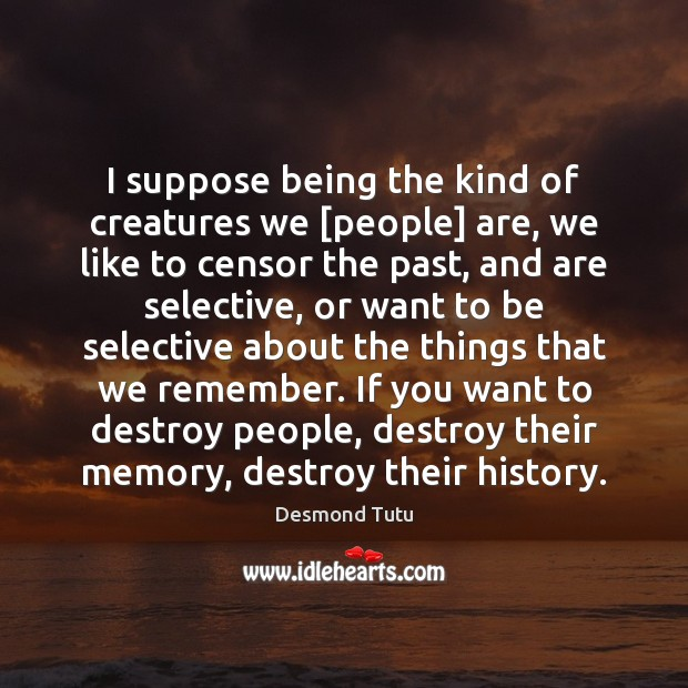 I suppose being the kind of creatures we [people] are, we like Image