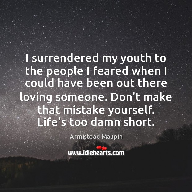 I surrendered my youth to the people I feared when I could Image