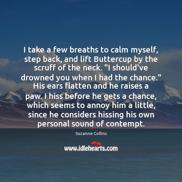I take a few breaths to calm myself, step back, and lift Image