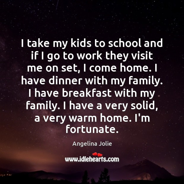 I take my kids to school and if I go to work Image