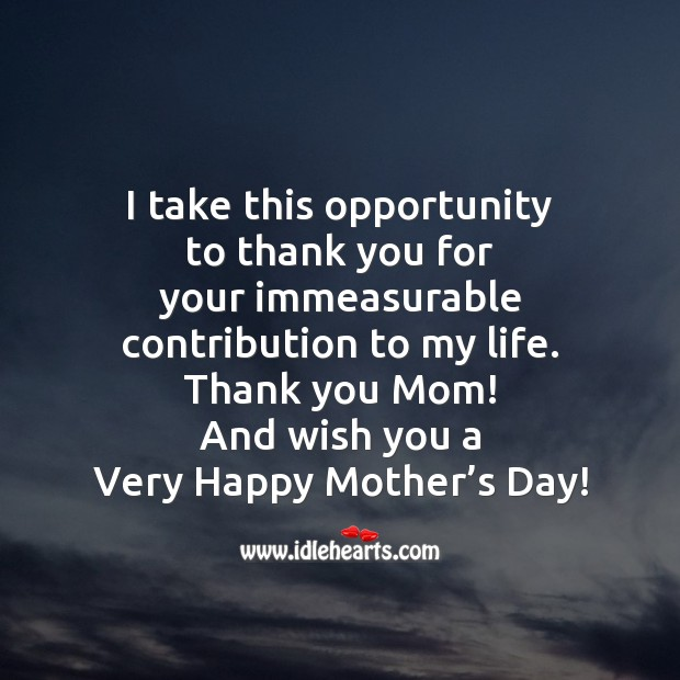 I take this opportunity Mother's Day Quotes Image