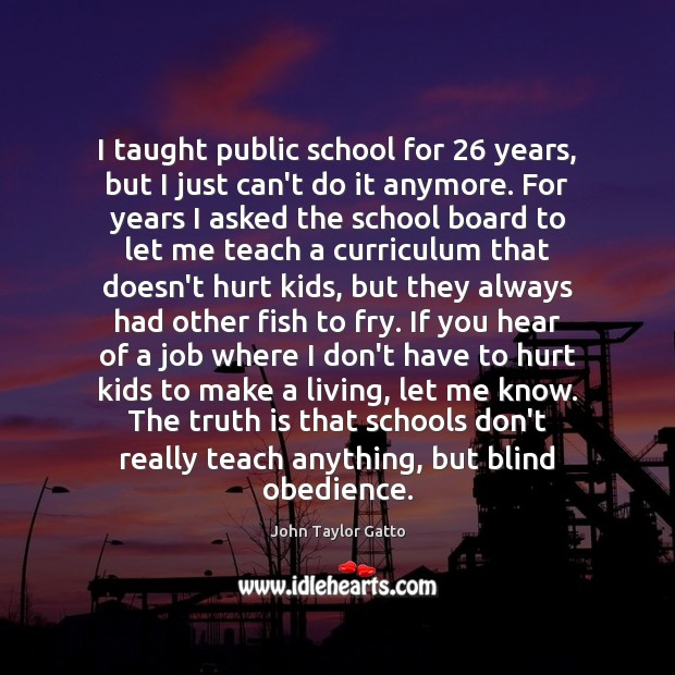 I taught public school for 26 years, but I just can't do it Image