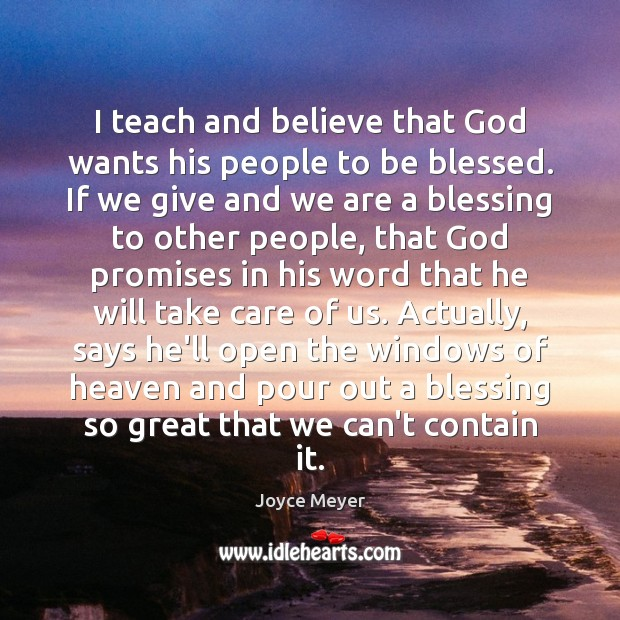 Image, I teach and believe that God wants his people to be blessed.