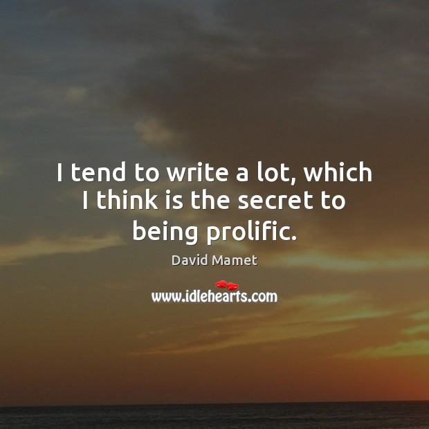 Picture Quote by David Mamet