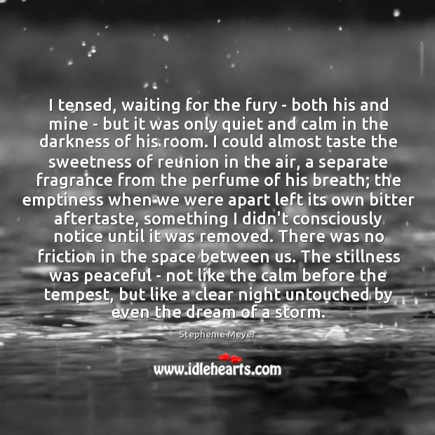 I tensed, waiting for the fury – both his and mine – Image