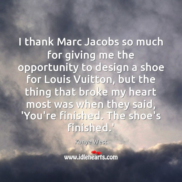 I thank Marc Jacobs so much for giving me the opportunity to Image