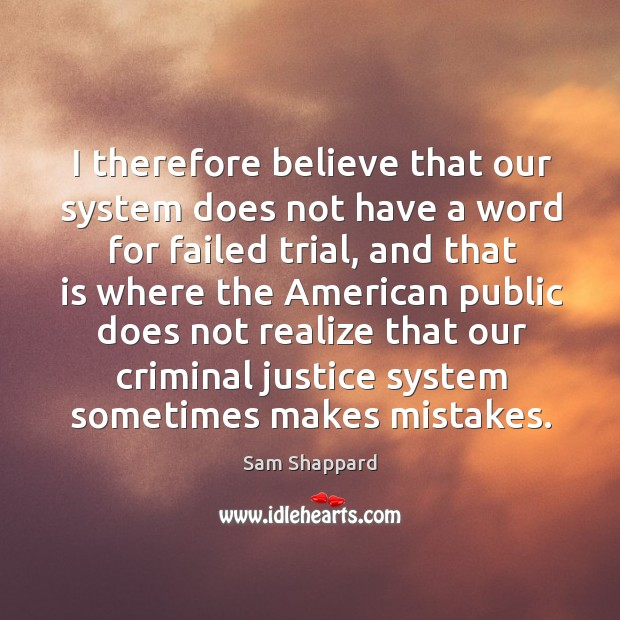 I therefore believe that our system does not have a word for failed trial Image