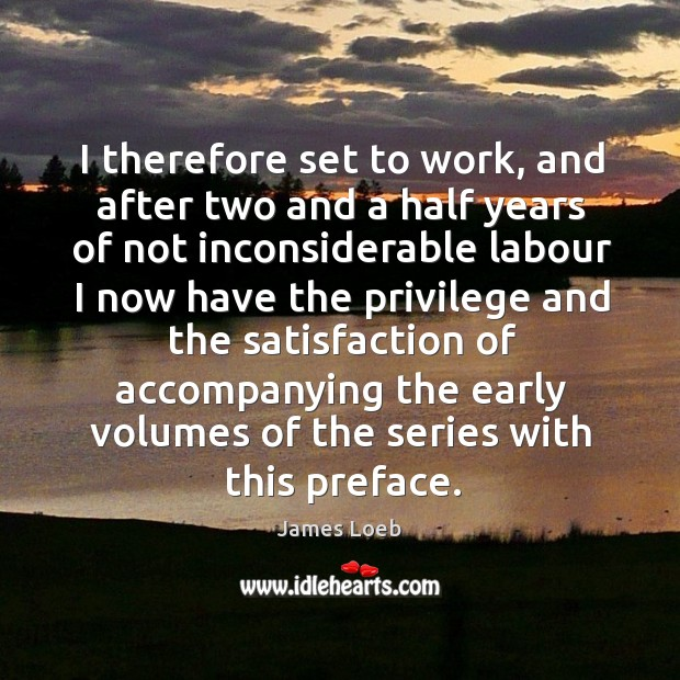I therefore set to work, and after two and a half years of not inconsiderable labour I now have the.. Image