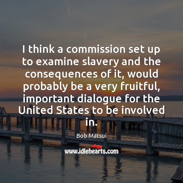 Image, I think a commission set up to examine slavery and the consequences