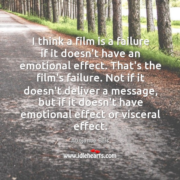 I think a film is a failure if it doesn't have an Image