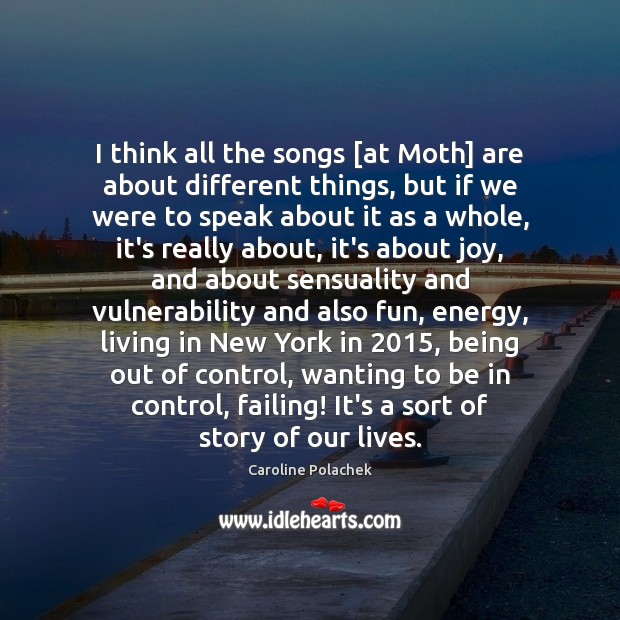 I think all the songs [at Moth] are about different things, but Image