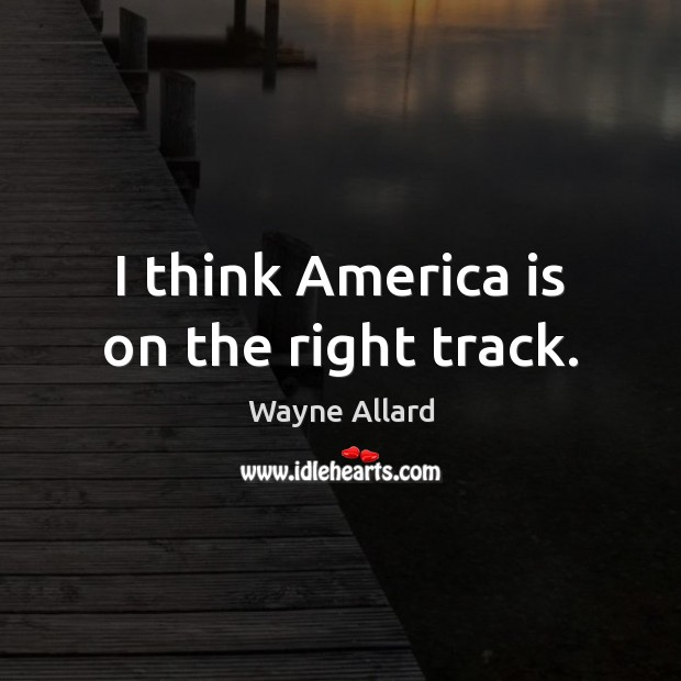 Picture Quote by Wayne Allard