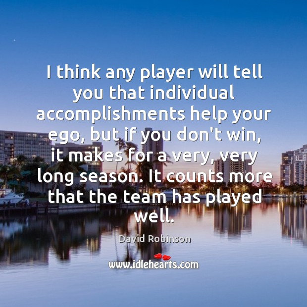 Image, I think any player will tell you that individual accomplishments help your