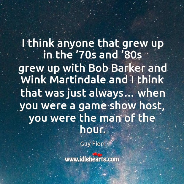 Image, I think anyone that grew up in the '70s and '80s grew up with bob barker and wink martindale and