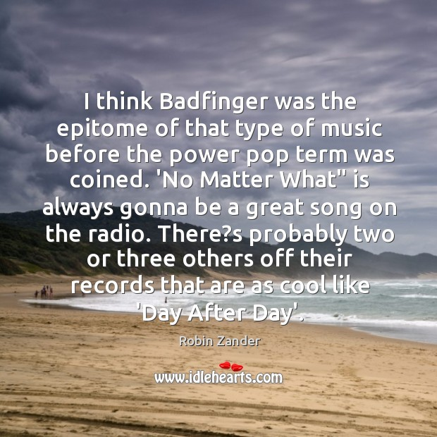 I think Badfinger was the epitome of that type of music before Image