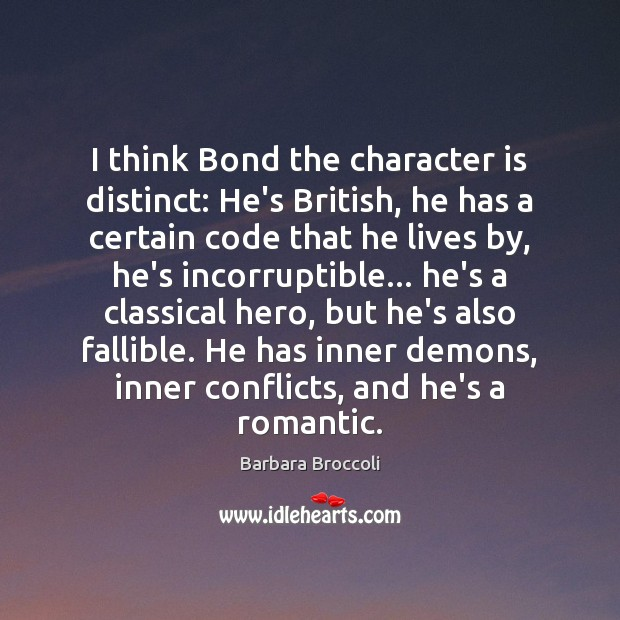 Image, I think Bond the character is distinct: He's British, he has a