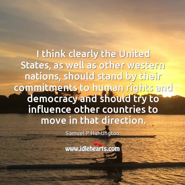 I think clearly the united states, as well as other western nations Image