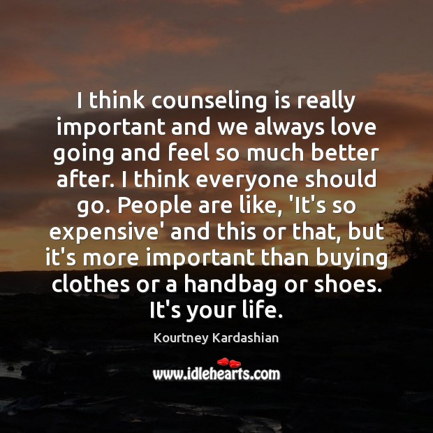 I think counseling is really important and we always love going and Image