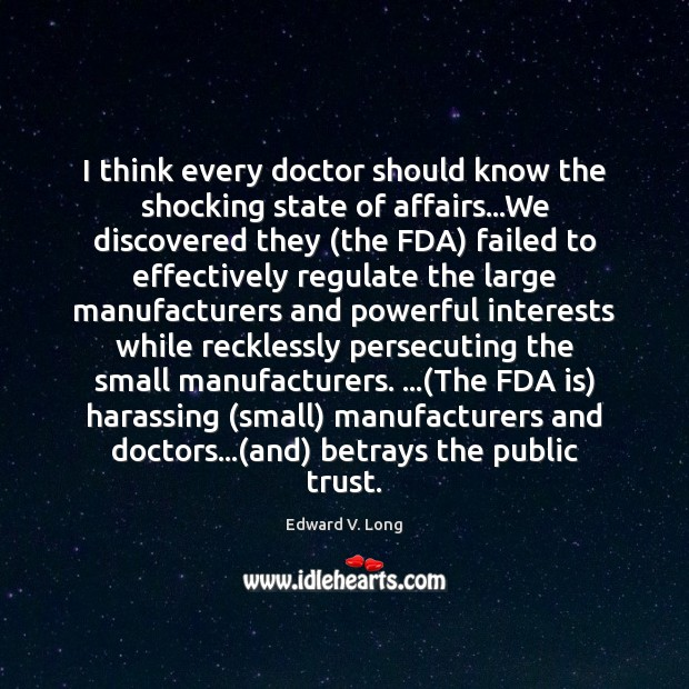 I think every doctor should know the shocking state of affairs…We Image