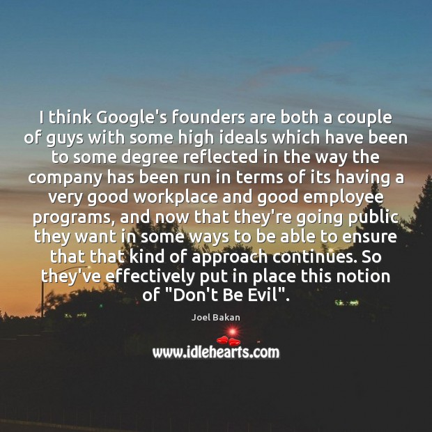 I think Google's founders are both a couple of guys with some Image