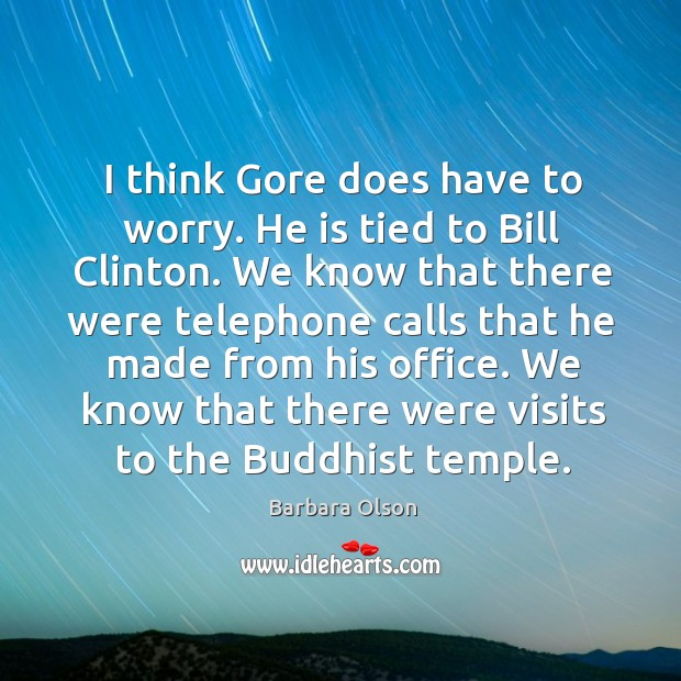 Image, I think gore does have to worry. He is tied to bill clinton.