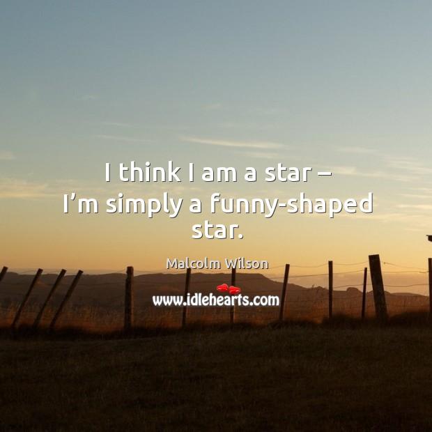 I think I am a star – I'm simply a funny-shaped star. Image