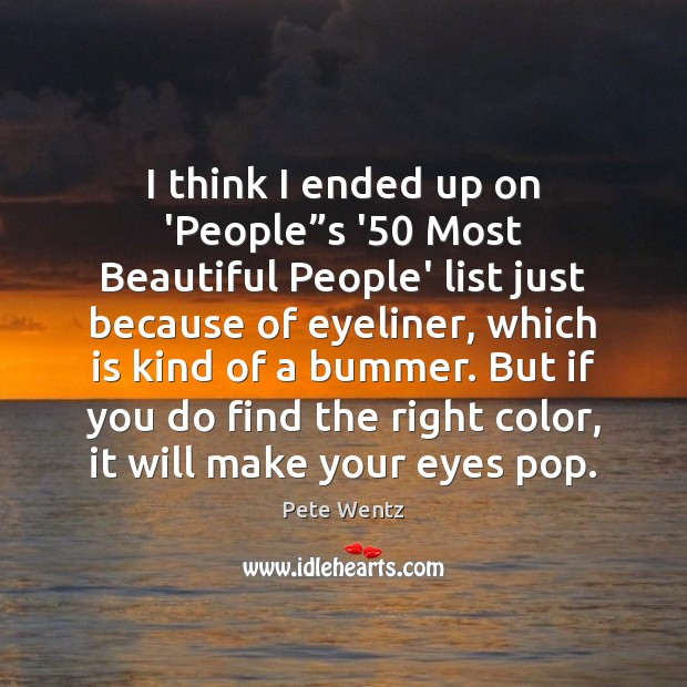 """I think I ended up on 'People""""s '50 Most Beautiful People' Image"""