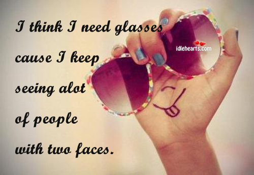 I Think I Need Glasses Cause I Keep Seeing…