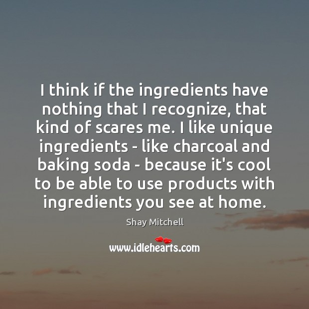 Image, I think if the ingredients have nothing that I recognize, that kind
