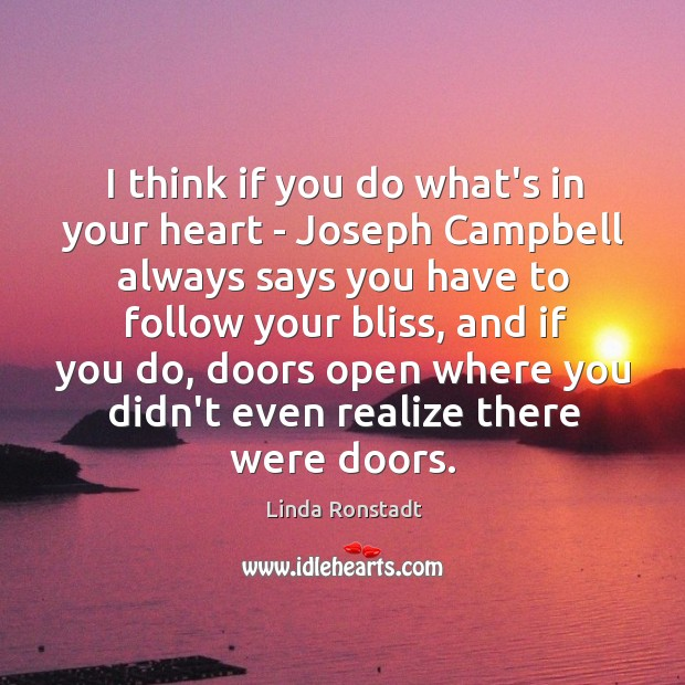 I think if you do what's in your heart – Joseph Campbell Image