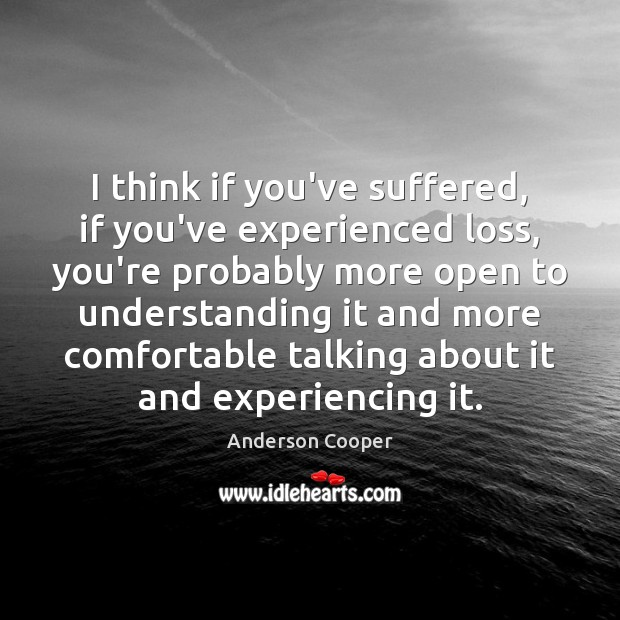 Picture Quote by Anderson Cooper